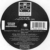 House Music Remixes by Eddie Amador