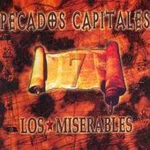 7 Pecados Capitales de Los Miserables