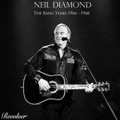 Neil Diamond - The Band Years 1966 - 1968 von Neil Diamond