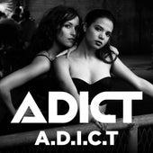 A.D.I.C.T von ADICT
