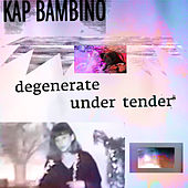 Under Tender de Kap Bambino