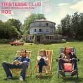 Tristesse Club (Original Motion Picture Soudtrack) by Rob