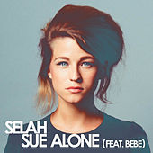 Alone (feat. Bebe) de Selah Sue