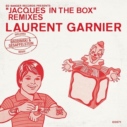 Jacques In The Box (Remixes) by Laurent Garnier