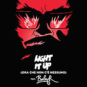 Light It Up (feat. Baby K) [Ora Che Non C'è Nessuno] (Remix) de Major Lazer