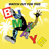 Watch Out For This (Bumaye) [feat. Busy Signal, the Flexican & FS Green] von Major Lazer