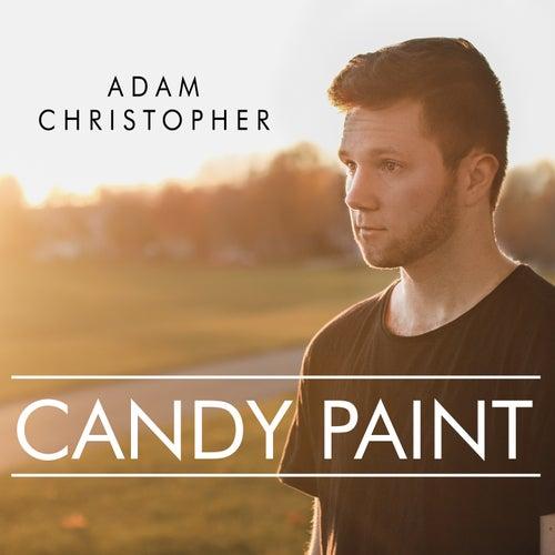 Candy Paint (Acoustic) von Adam Christopher