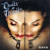 Chills & Thrills by Saya