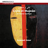 Leyla et Majnûn by Armand Amar
