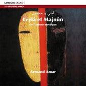 Leyla et Majnûn de Armand Amar
