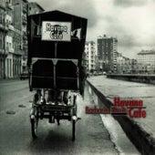 Havana Cafe by Barbarito Torres