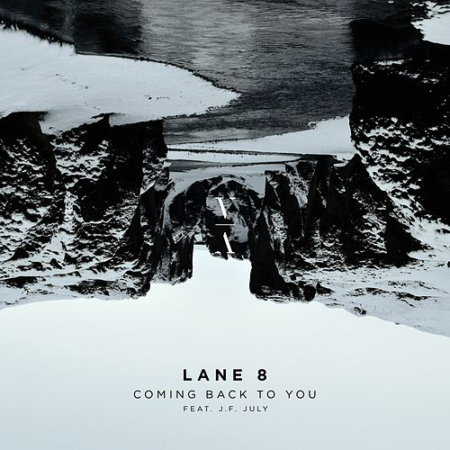 Coming Back to You by Lane 8