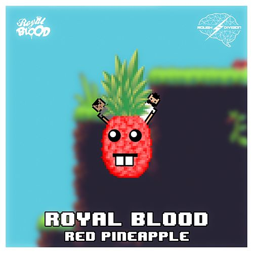 Red Pineapple - Single by Royal Blood
