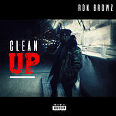 Clean Up von Ron Browz