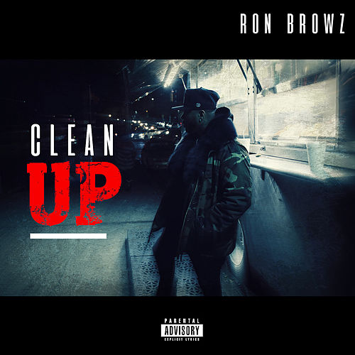 Clean Up by Ron Browz