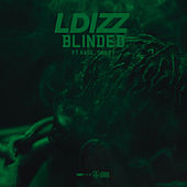 Blinded by LDIZZ
