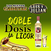 Doble Dosis De Licor by Various Artists