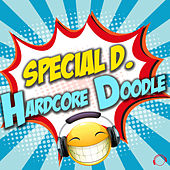 Hardcore Doodle by Special D