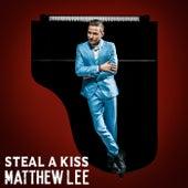 Steal A Kiss de Matthew Lee