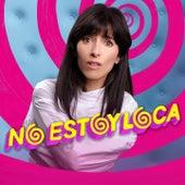 No Estoy Loca by Various Artists