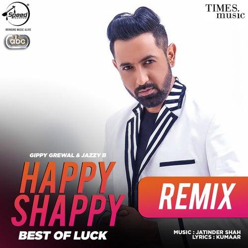 Happy Shappy Remix by Jazzy B