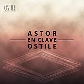 Astor en Clave Ostile, Vol. 2 by Various Artists