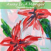 Away in a Manger by Giovanni Caviezel