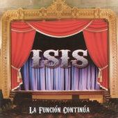 La Función Continúa by Isis