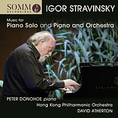 Stravinsky: Music for Piano Solo and Piano & Orchestra by Peter Donohoe