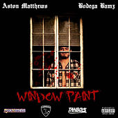 Window Paint (feat. Bodega Bamz) by A$ton Matthews
