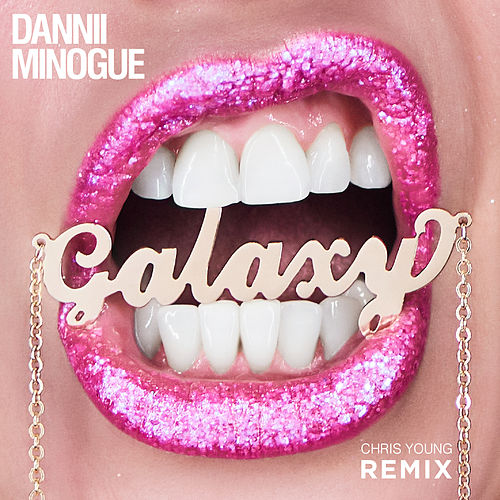 Galaxy (Chris Young Remix) de Dannii Minogue