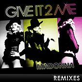 Give It 2 Me - The Remixes von Madonna