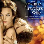 The Time Traveler's Wife: Music From The Motion Picture by Mychael Danna