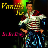 Ice, Ice, Baby (Re-Recorded / Remastered) de Vanilla Ice