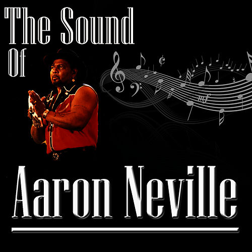 The Sound Of Aaron Neville by Aaron Neville