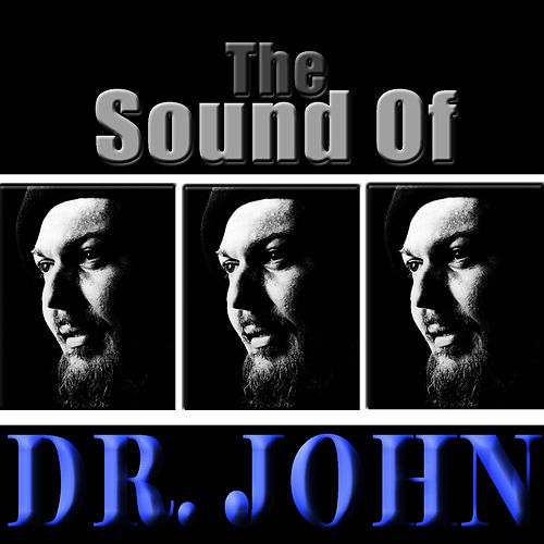The Sound Of Dr. John by Dr. John