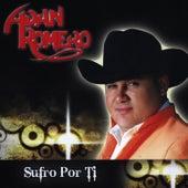 Sufro Por Ti by Adan Romero