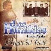 Regalo Del Cielo by Los Humildes De Hnos Ayala