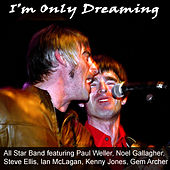 I'm Only Dreaming de Paul Weller