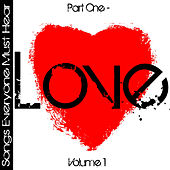 Songs Everyone Must Hear: Part One - Love Vol 1 by Studio All Stars