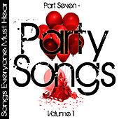 Songs Everyone Must Hear: Part Seven - Party Songs Vol 1 by Studio All Stars