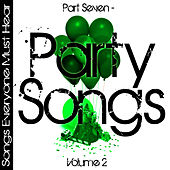 Songs Everyone Must Hear: Part Seven - Party Songs Vol 2 by Studio All Stars