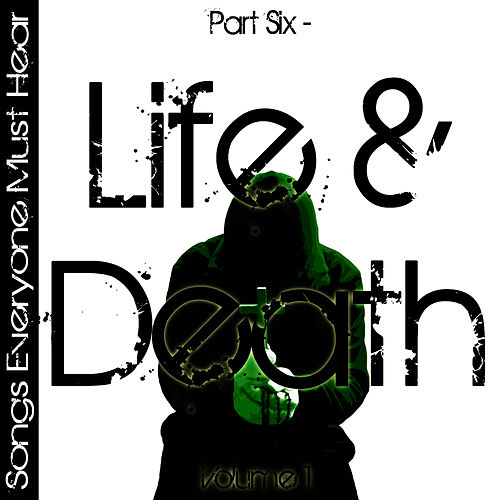 Songs Everyone Must Hear: Part Six - Life & Death Vol 2 by Studio All Stars