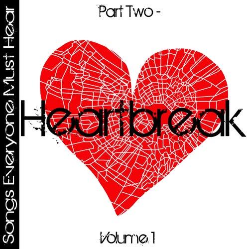 Songs Everyone Must Hear: Part Two - Heartbreak Vol 1 by Studio All Stars