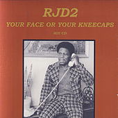 Your Face Or Your Kneecaps de RJD2