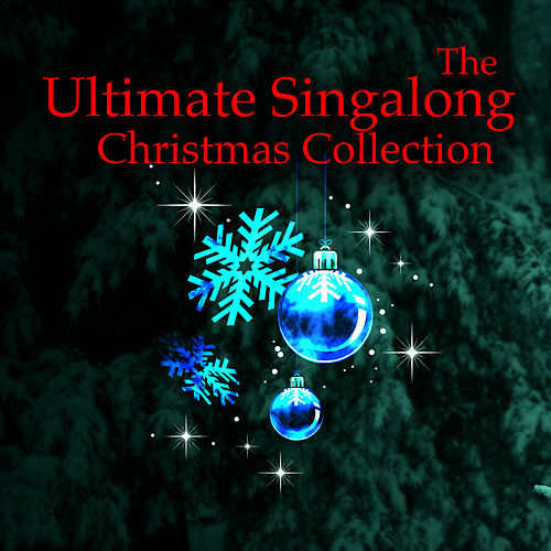 The Ultimate Singalong Christmas Collection by The Merry Christmas Players