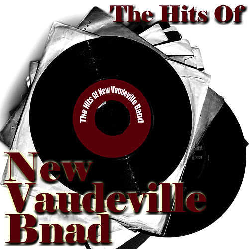 The Hits Of New Vaudeville Band by The New Vaudeville Band