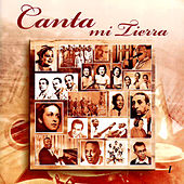 Canta Mi Tierra Vol.1 by Various Artists