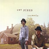 Tremolo de The Pines