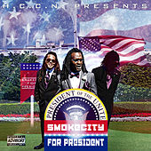 Smoke City for President de Smoke City
